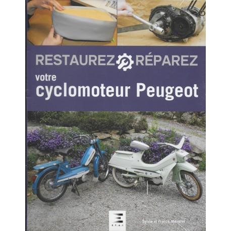 Restaurez et réparez votre cyclomoter PEUGEOT