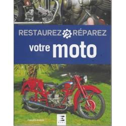 Restaurez et réparez votre moto (E.T.A.I.) François ARSENE