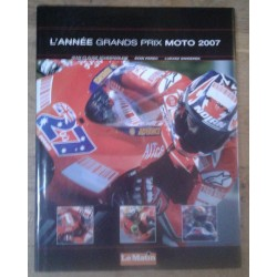 L'année Grands Prix MOTO 2007 (Ed. Chronosports 11 / 2007)