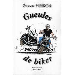 """""""Gueules de biker"""" de Sylvain PIERRON"""