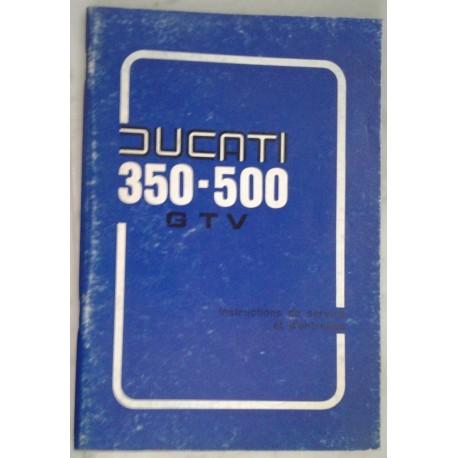 DUCATI 350 et 500 GTV manuel utilisateur 09 / 1977