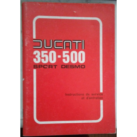 DUCATI 350 et 500 Sport Desmo manuel utilisateur 06 / 1977