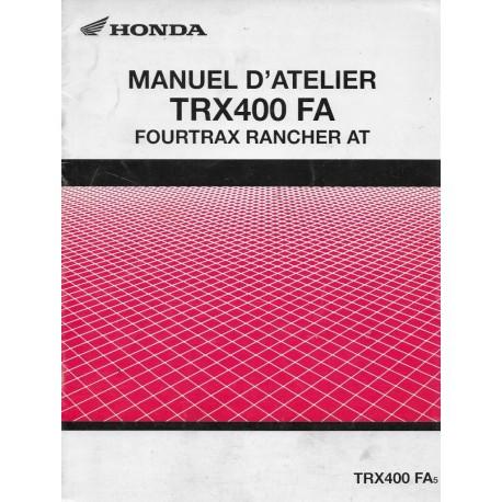HONDA TRX 400 FA Fourtrax de 2004 (Manuel atelier 09 / 03)