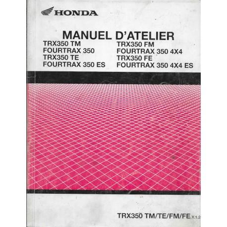 HONDA TRX 350 Fourtrax de 2001 - 02 (Manuel atelier 10 / 01)