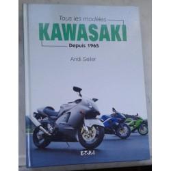 Tous les modèles Kawasaki depuis 1965 (ETAI 07 / 2000)