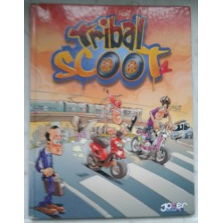 Tribal Scoot Tome 1 (Edition Joker 2008)