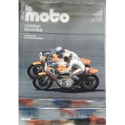 LA MOTO de Christian LACOMBE (éditions Denoël 1970)