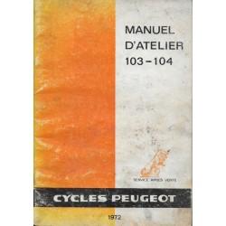 PEUGEOT 103 - 104 (manuel atelier Juin 1972)