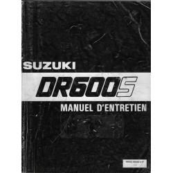 SUZUKI DR 600 S modèles F, G, H, (Manuel atelier 09 / 1987)