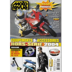 MOTO REVUE Spécial équipement et accessoires édition 2004