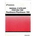 HONDA PANTHEON FES 125 et 150 (Manuel de base)