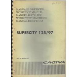 CAGIVA SUPERCITY 125 cc / 1997 ( manuel atelier 10 / 1997)