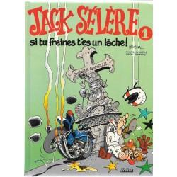 """JACK SELERE """"Si tu freines, t'es un lâche !"""""""