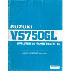 Manuel atelier additif SUZUKI VS 750 GLH modèle 1987