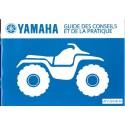 YAMAHA Guide de conseils et pratique du quad (12 / 2004)