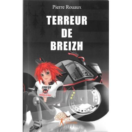 """""""TERREUR DE BREIZH"""" de Pierre ROUAUX (EDILIVRE)"""