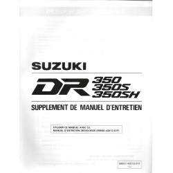 Manuel atelier SUZUKI DR 350 P-SP- SHP (additif 10 / 1992)