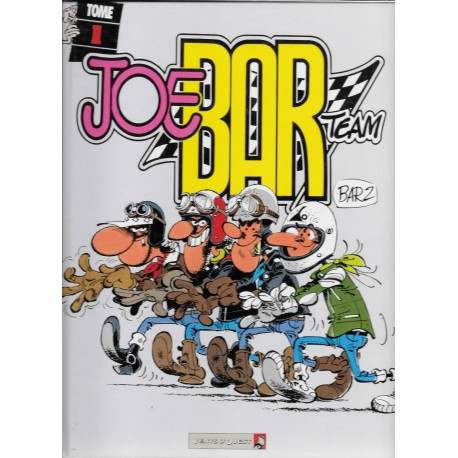 JOE BAR TEAM TOME 1 (novembre 1998)