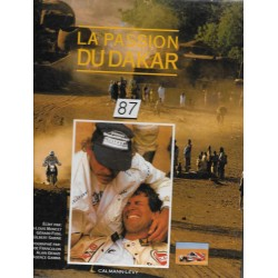 La passsion du Dakar 87 'éditions Calmann-Lévy)