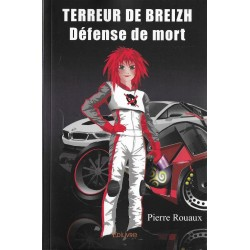 """TERREUR DE BREIZH """"Défense de mort"""" de Pierre Rouaux"""