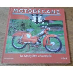 MOTOBECANE: La Mobylette universelle