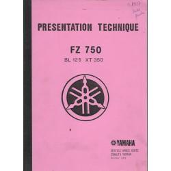Manuel technique YAMAHA FZ 750 - BL 125 - XT 350 de 1985