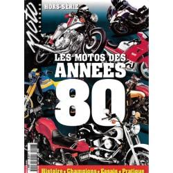 MOTO-LEGENDE HORS SERIE Les Motos des années 1980