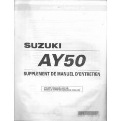Manuel atelier additif SUZUKI AY 50K1/WRK1 de 2001 (05 / 2001