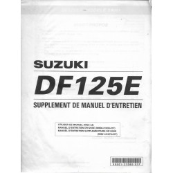 Manuel atelier additif SUZUKI DF 125 E de 1999 (05 / 1998)