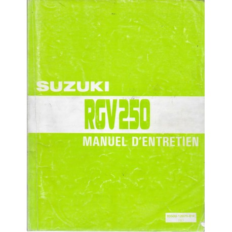SUZUKI RGV 250 de 1989 à 1994 manuel atelier (11 / 1994)