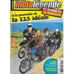 """MOTO LEGENDE Hors-Série 2H """"la 125 idéale 1950 / 1980"""""""