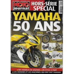 """MOTO JOURNAL Hors Série """"50 ans YAMAHA"""" (10 / 11 / 2005)"""