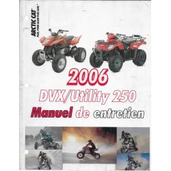 ARTIC CAT Quad DVX / UTILITY 250 de 2006 + additif 2007